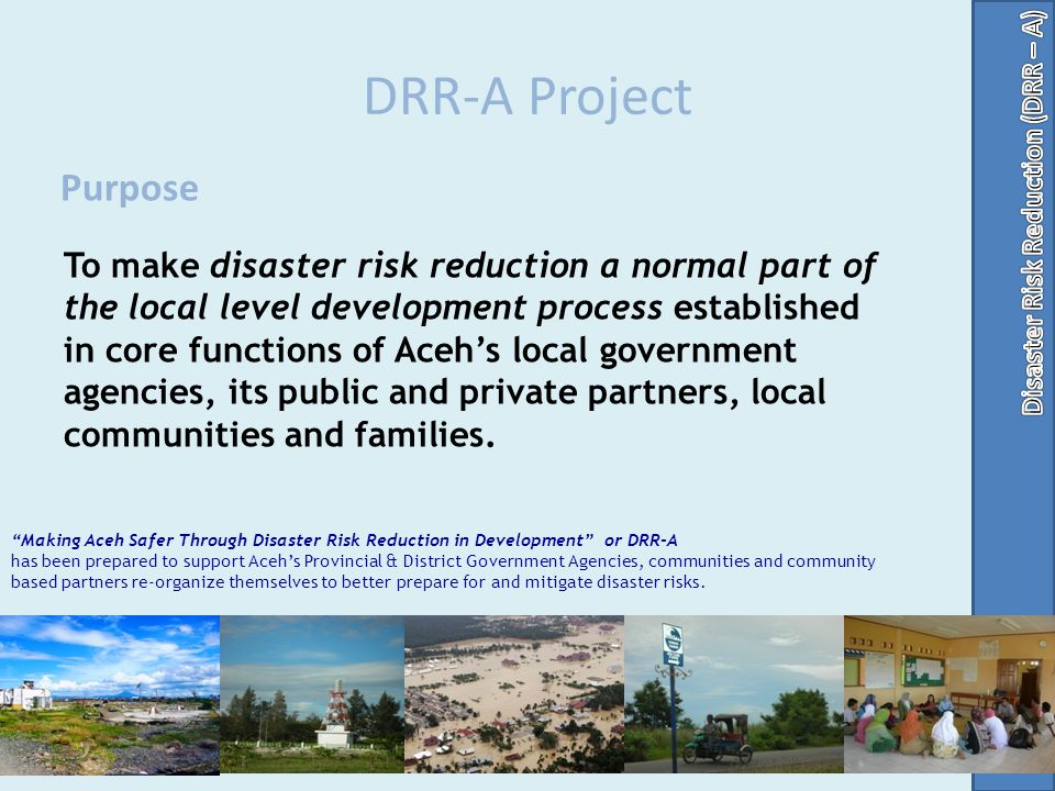 DRR-A Project Purpose.