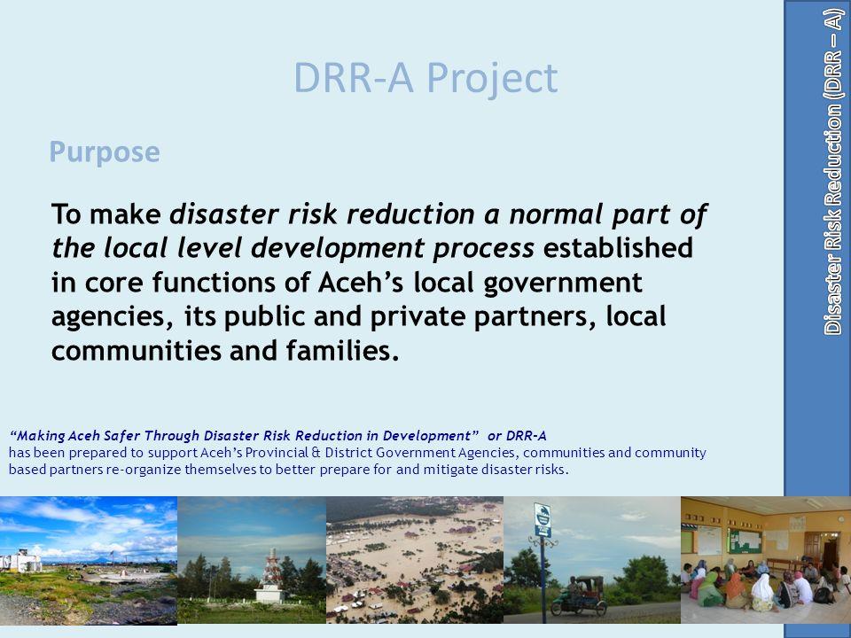 DRR-A Project Purpose.