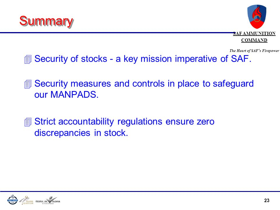 Summary Security of stocks - a key mission imperative of SAF.