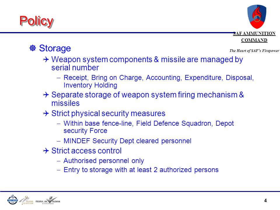 Policy Storage. Weapon system components & missile are managed by serial number.