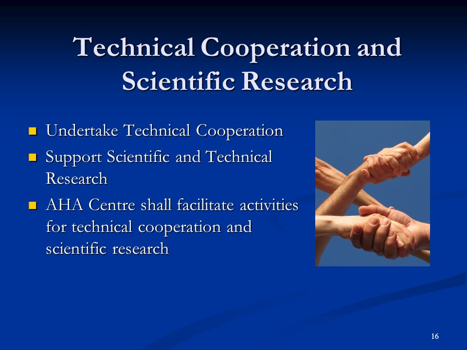 Technical Cooperation and Scientific Research