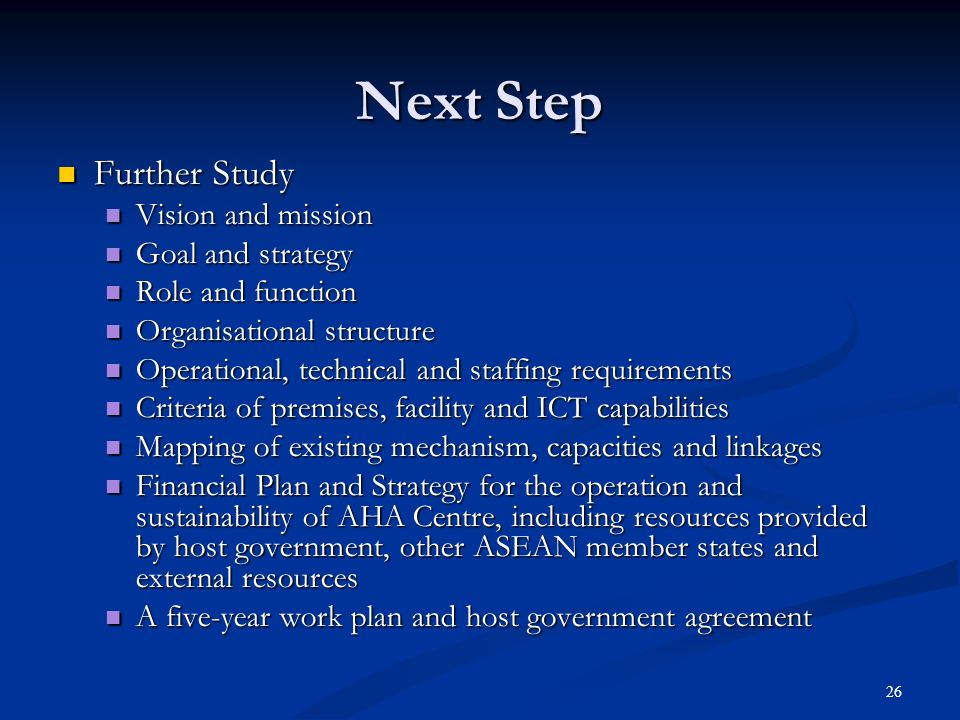 Next Step Further Study Vision and mission Goal and strategy
