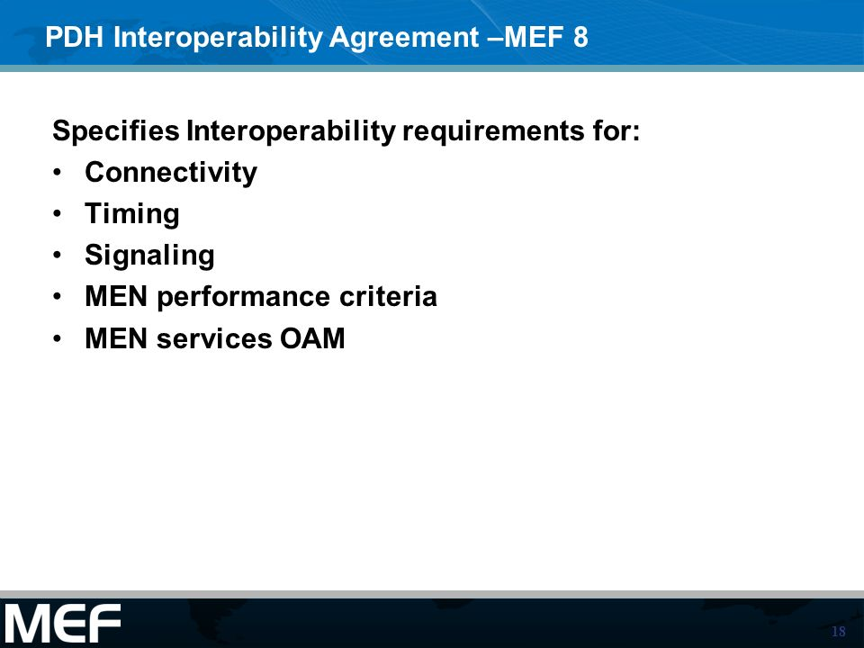 PDH Interoperability Agreement –MEF 8