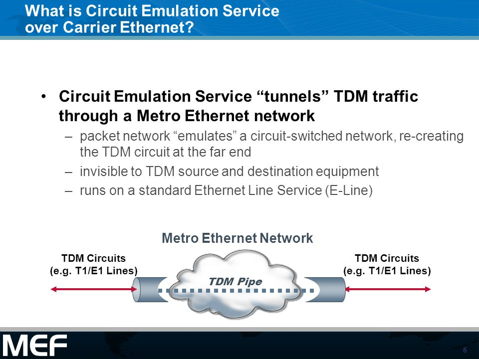 What is Circuit Emulation Service over Carrier Ethernet