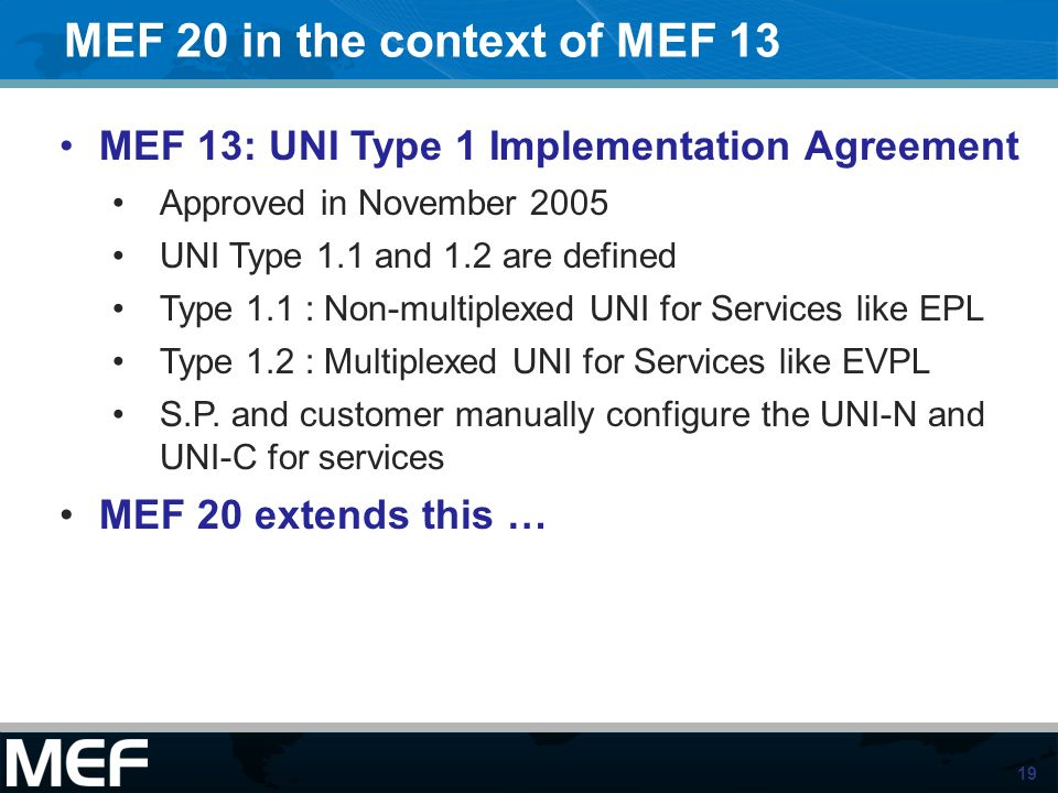 MEF 20 in the context of MEF 13