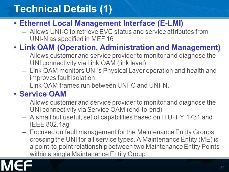 Technical Details (1) Ethernet Local Management Interface (E-LMI)