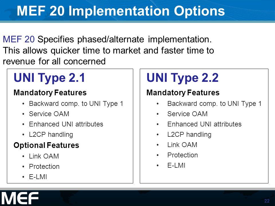 MEF 20 Implementation Options