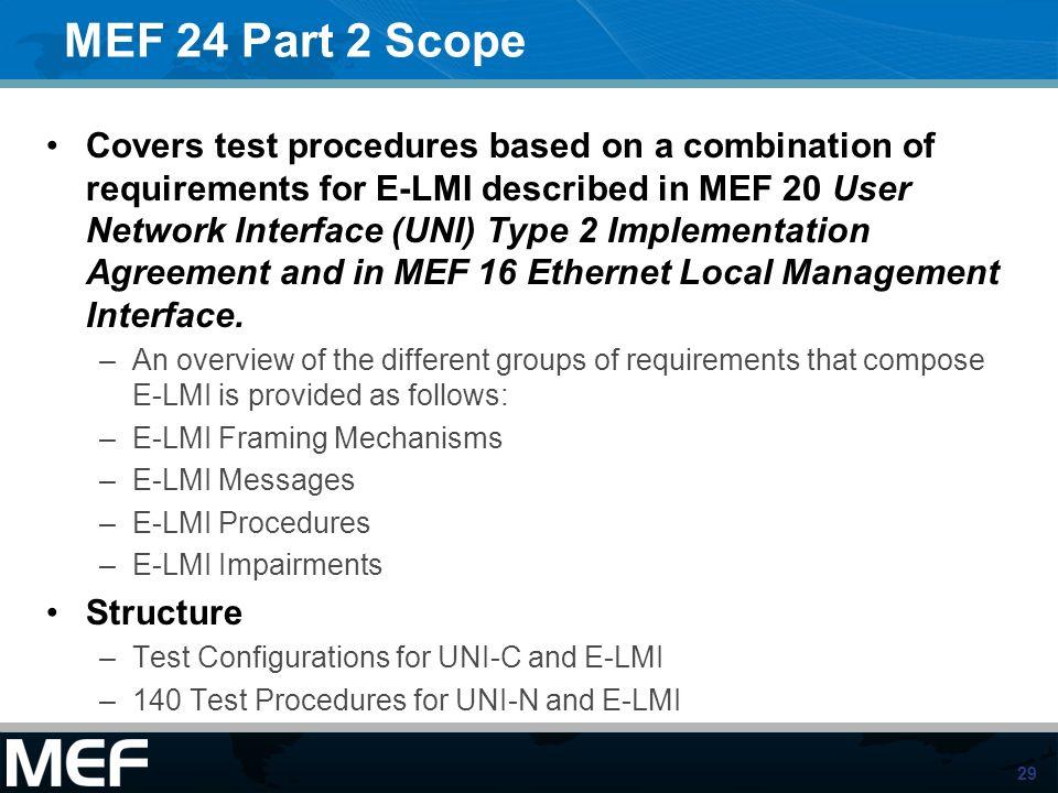 MEF 24 Part 2 Scope