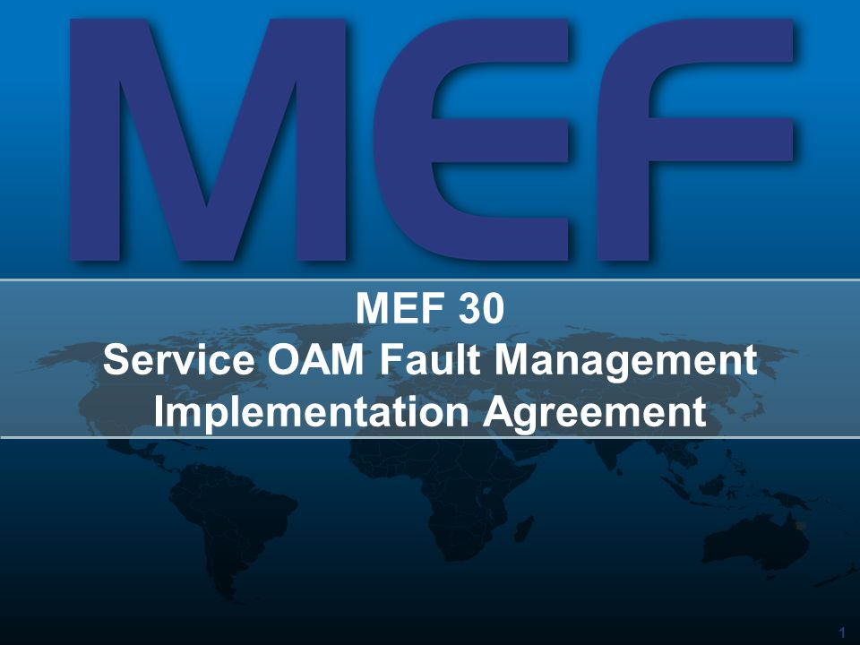 MEF 30 Service OAM Fault Management Implementation Agreement