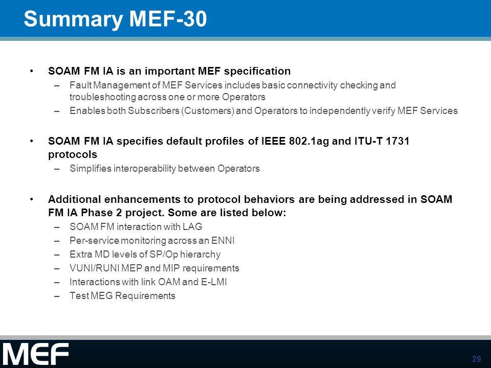 Summary MEF-30 SOAM FM IA is an important MEF specification