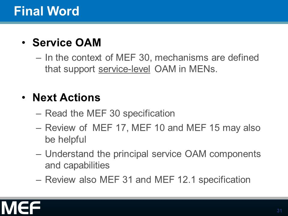 Final Word Service OAM Next Actions