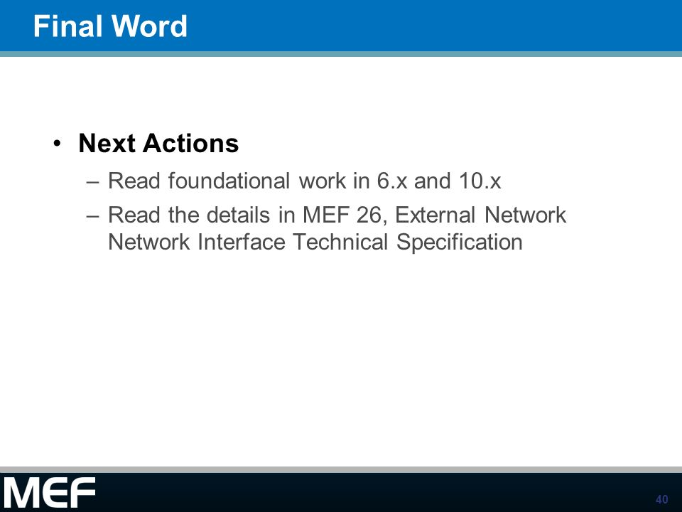Final Word Next Actions Read foundational work in 6.x and 10.x