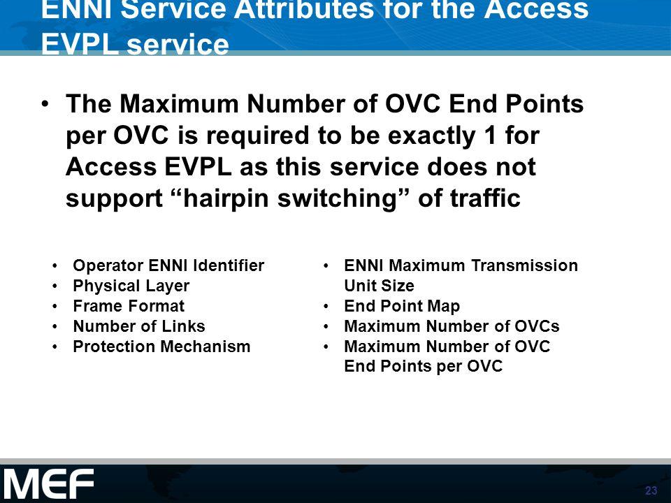 ENNI Service Attributes for the Access EVPL service
