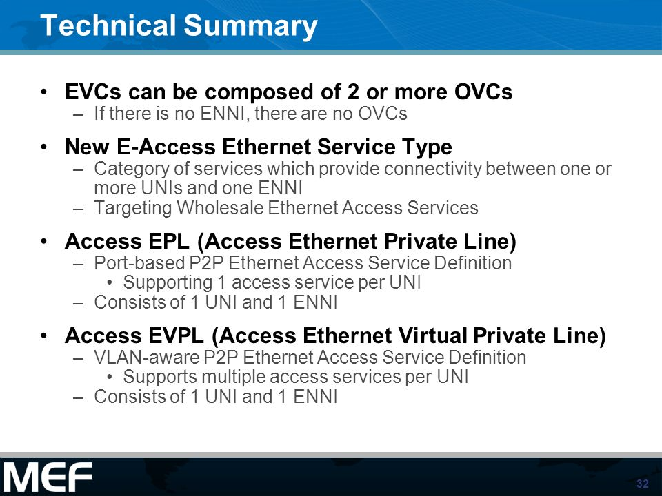 Technical Summary EVCs can be composed of 2 or more OVCs
