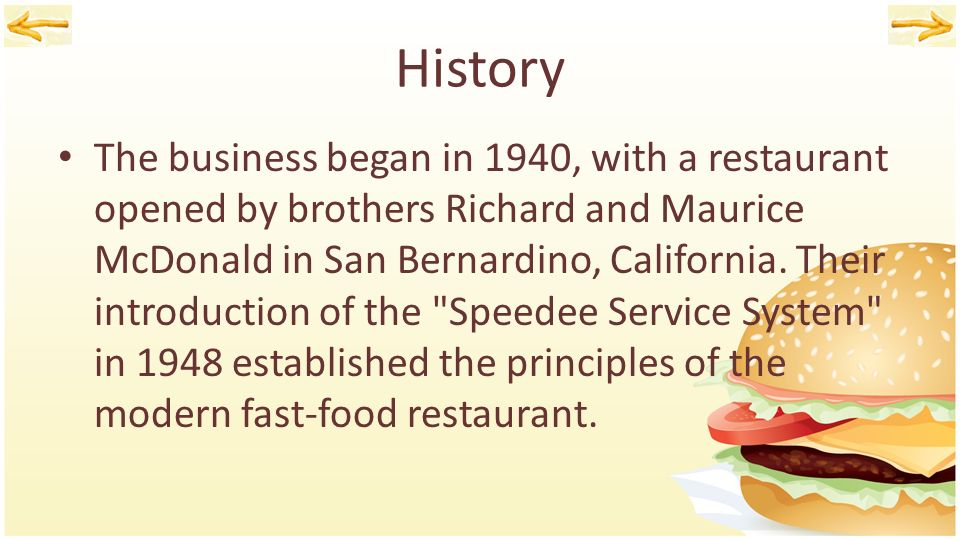 an introduction to the brief history and the origins of mcdonalds Mcdonald's: a brief history in 15 facts by 1958 mcdonald's had sold 100m hamburgers - now the burger chain has 36,258 mcdonald's restaurants in 119 countries.