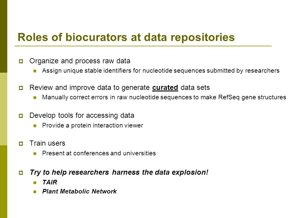 Roles of biocurators at data repositories