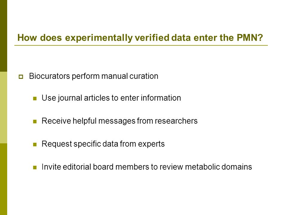 How does experimentally verified data enter the PMN