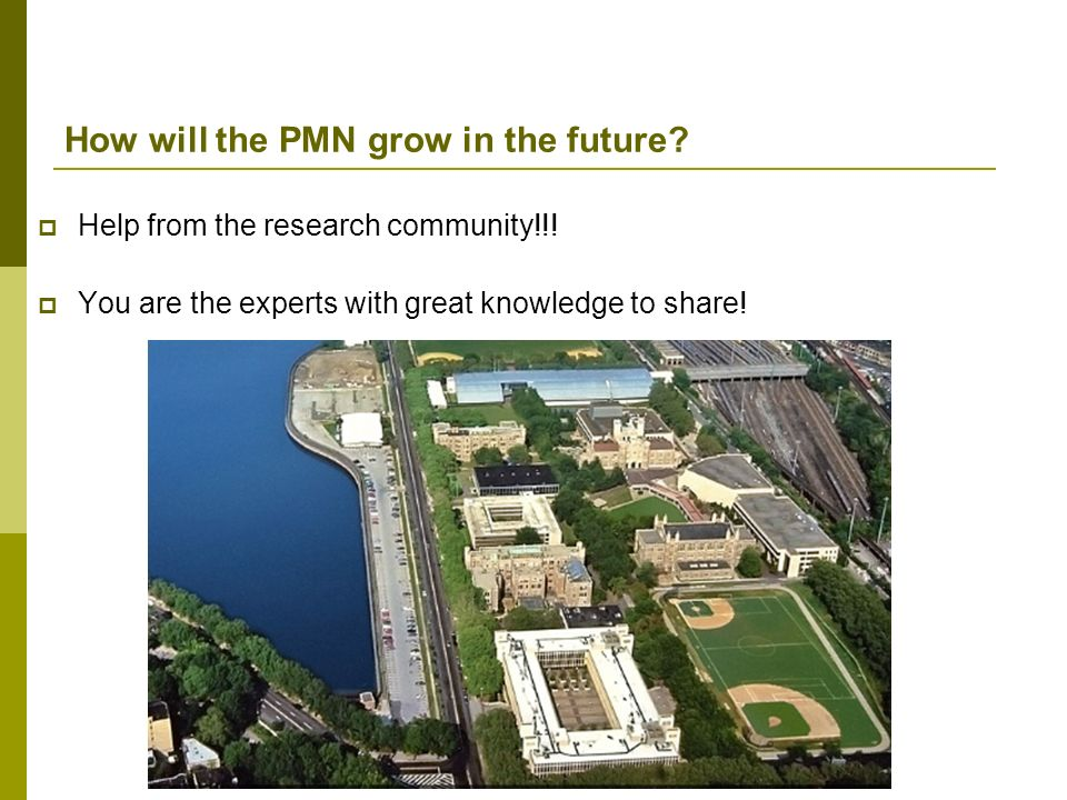 How will the PMN grow in the future