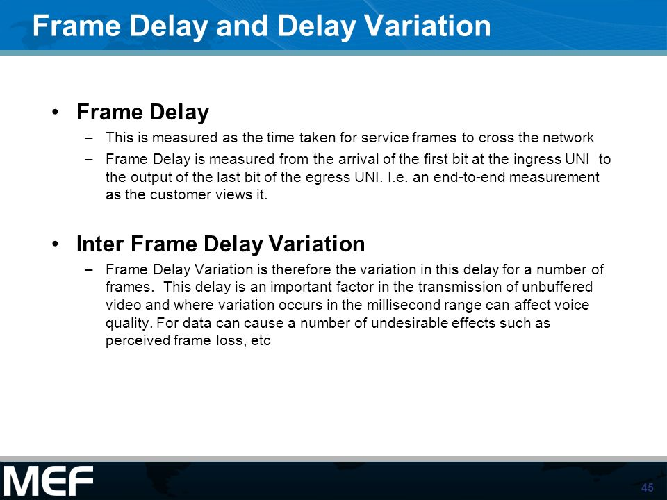 Frame Delay and Delay Variation