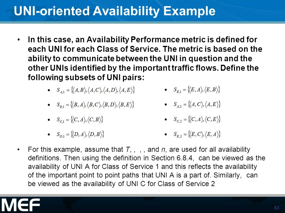 UNI-oriented Availability Example