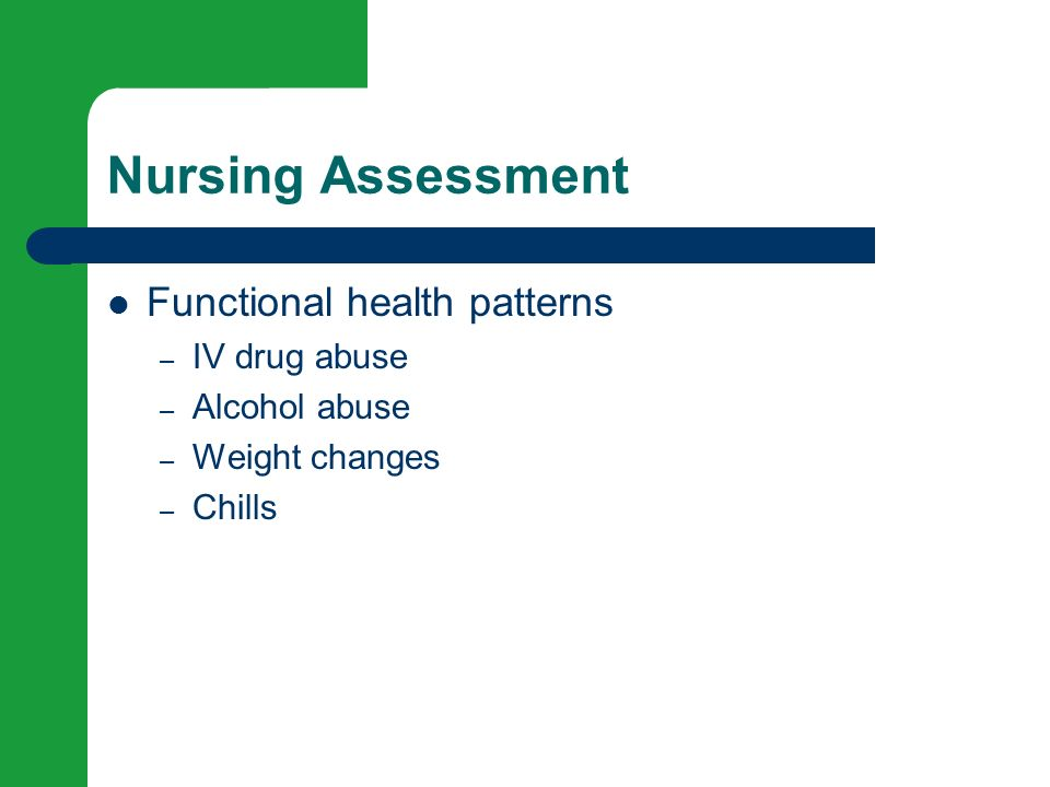 assessment functional health patterns iv drug abuse alcohol abuse ...