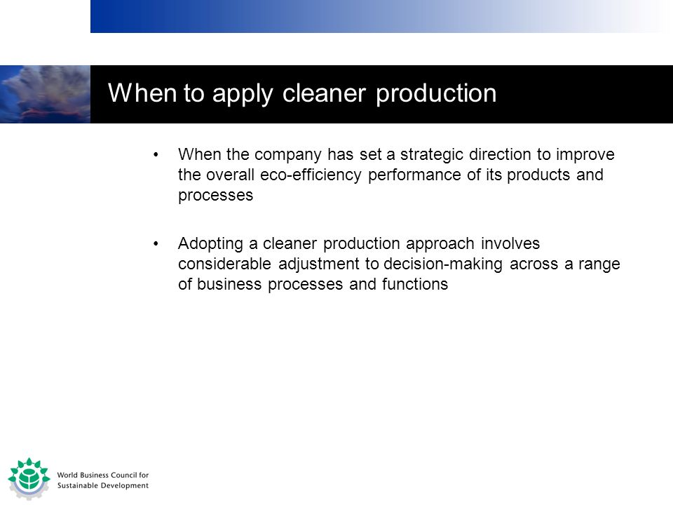 When to apply cleaner production