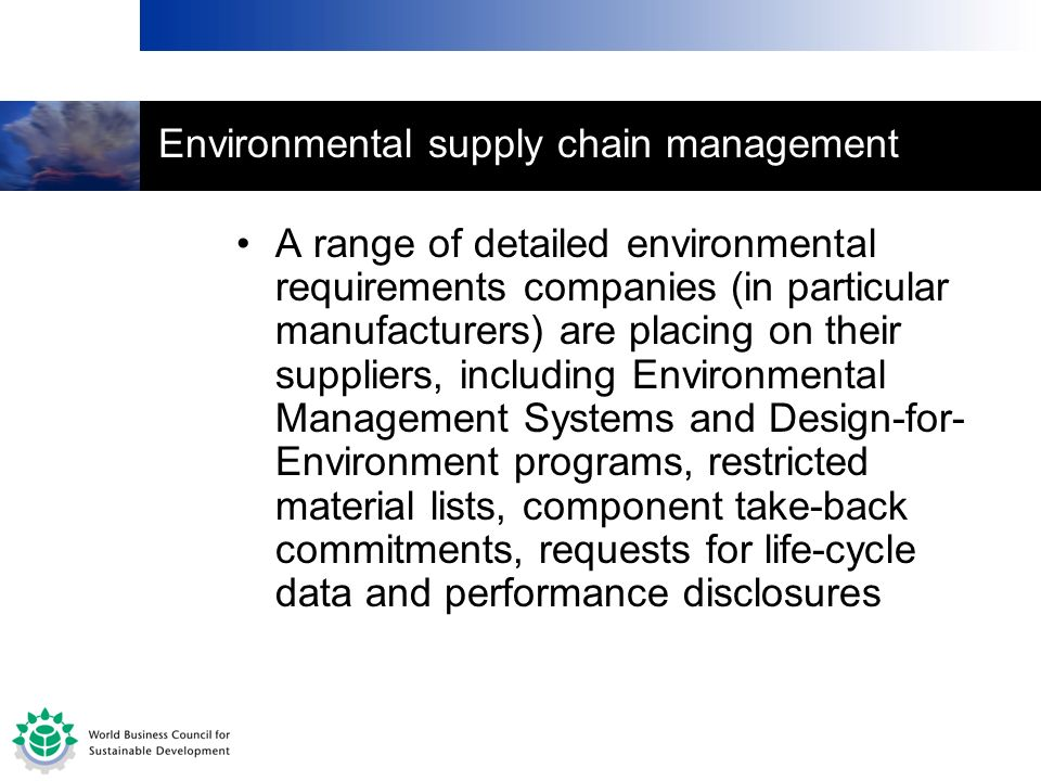 Environmental supply chain management