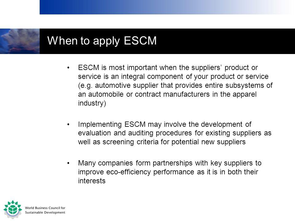 When to apply ESCM