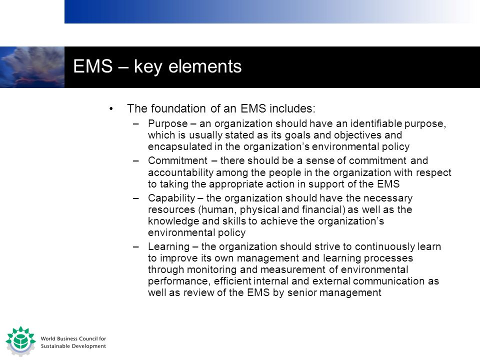EMS – key elements The foundation of an EMS includes: