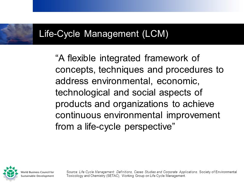 Life-Cycle Management (LCM)