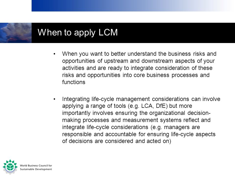 When to apply LCM