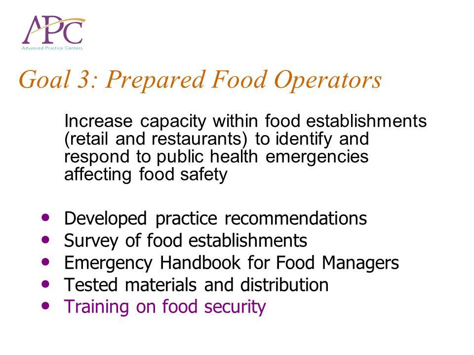 Goal 3: Prepared Food Operators