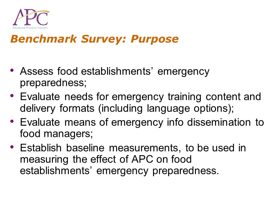 Benchmark Survey: Purpose