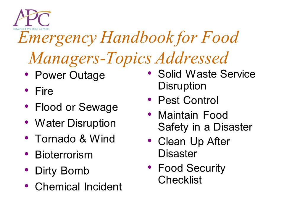 Emergency Handbook for Food Managers-Topics Addressed