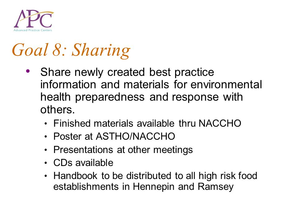 Goal 8: Sharing Share newly created best practice information and materials for environmental health preparedness and response with others.