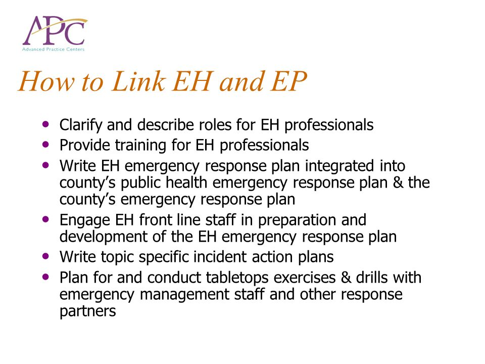 How to Link EH and EP Clarify and describe roles for EH professionals