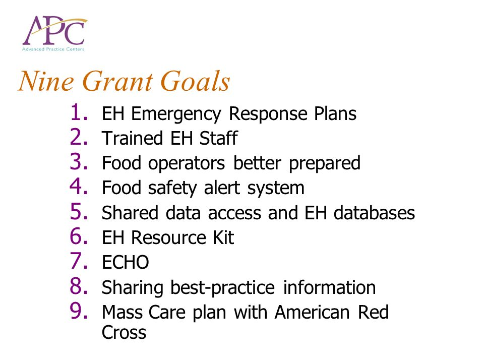 Nine Grant Goals EH Emergency Response Plans Trained EH Staff