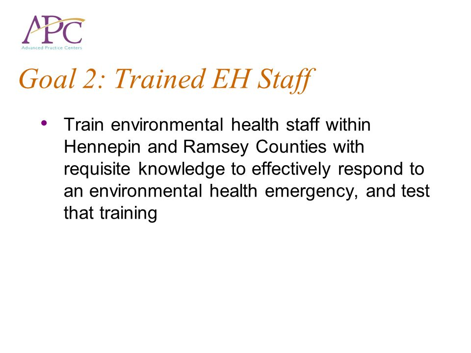 Goal 2: Trained EH Staff