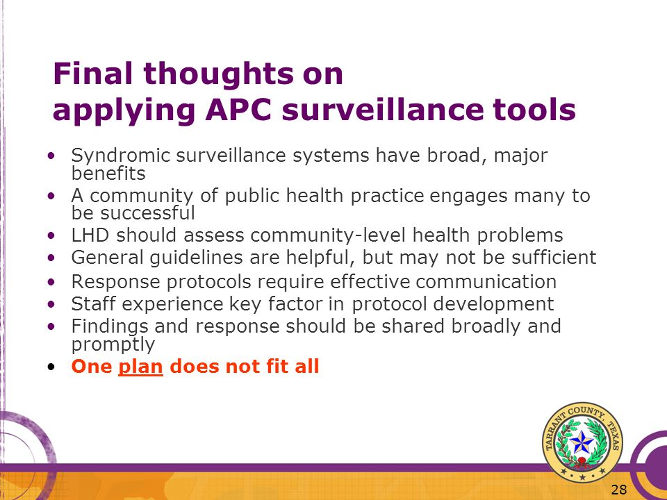 Final thoughts on applying APC surveillance tools