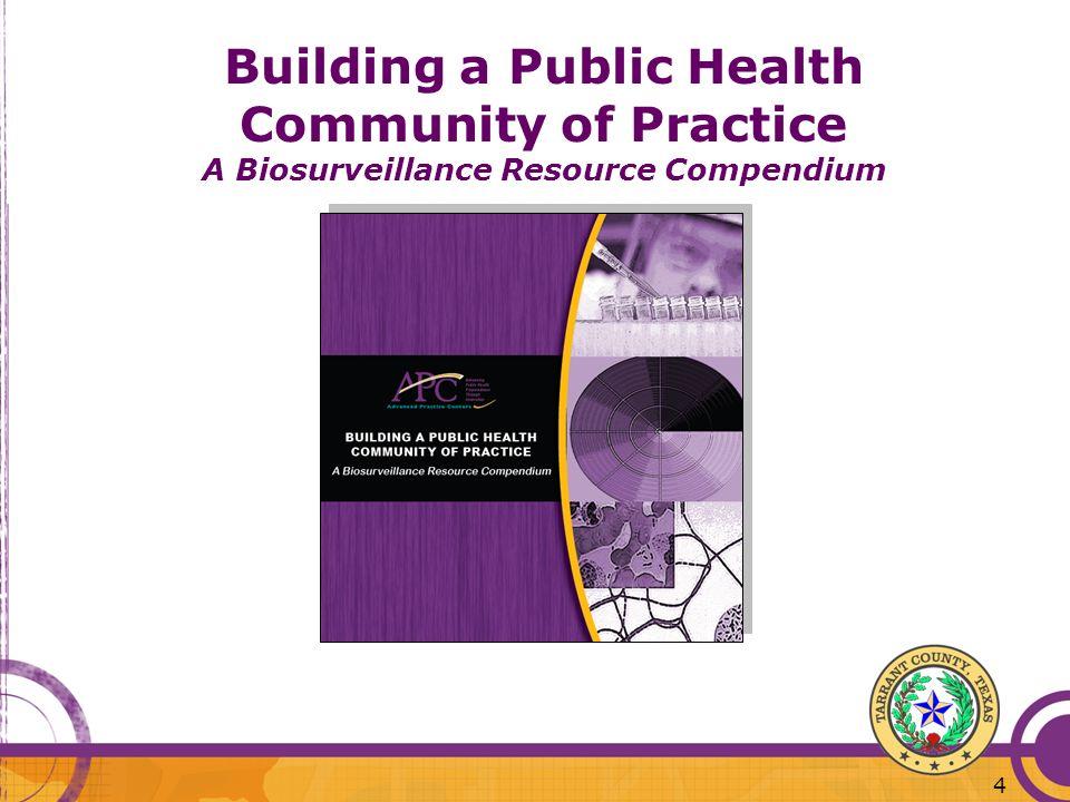 Building a Public Health Community of Practice A Biosurveillance Resource Compendium