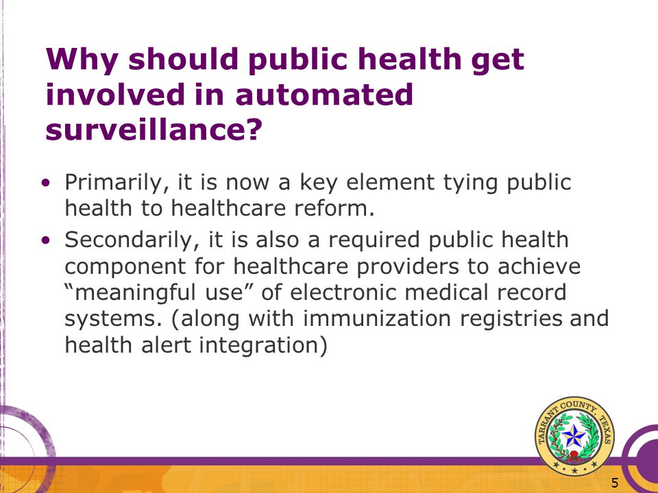 Why should public health get involved in automated surveillance