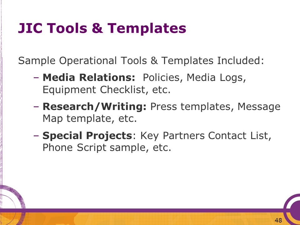 JIC Tools & Templates Sample Operational Tools & Templates Included: