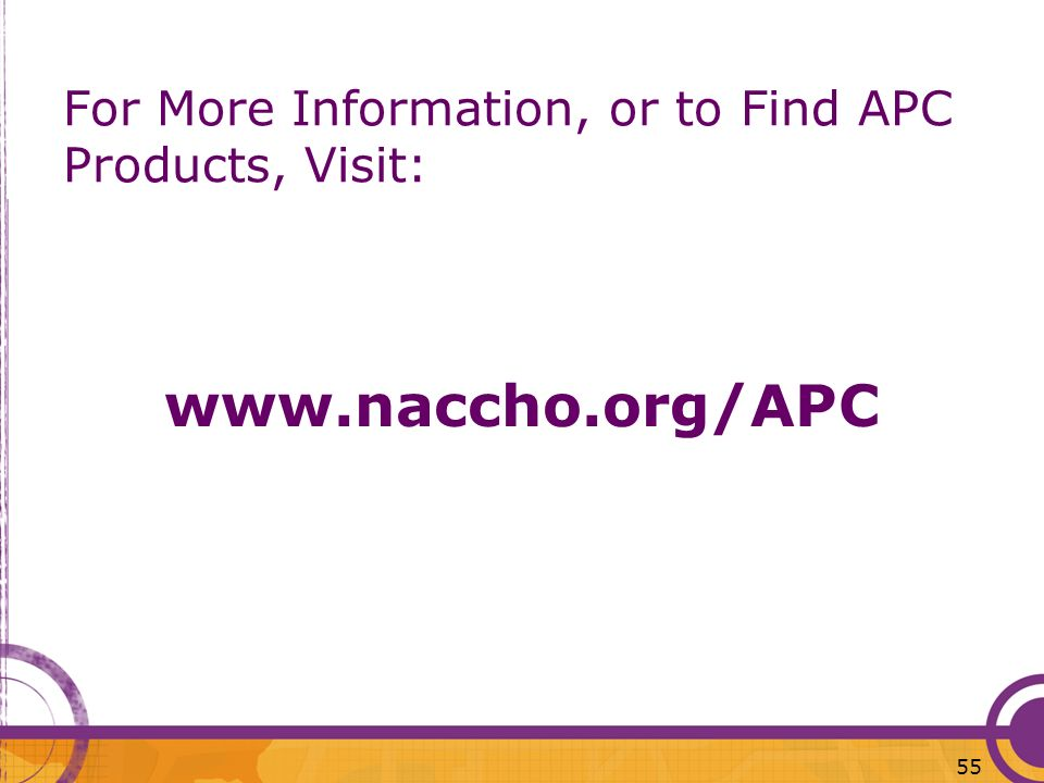 For More Information, or to Find APC Products, Visit: