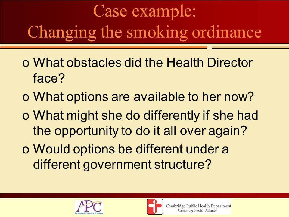 Case example: Changing the smoking ordinance
