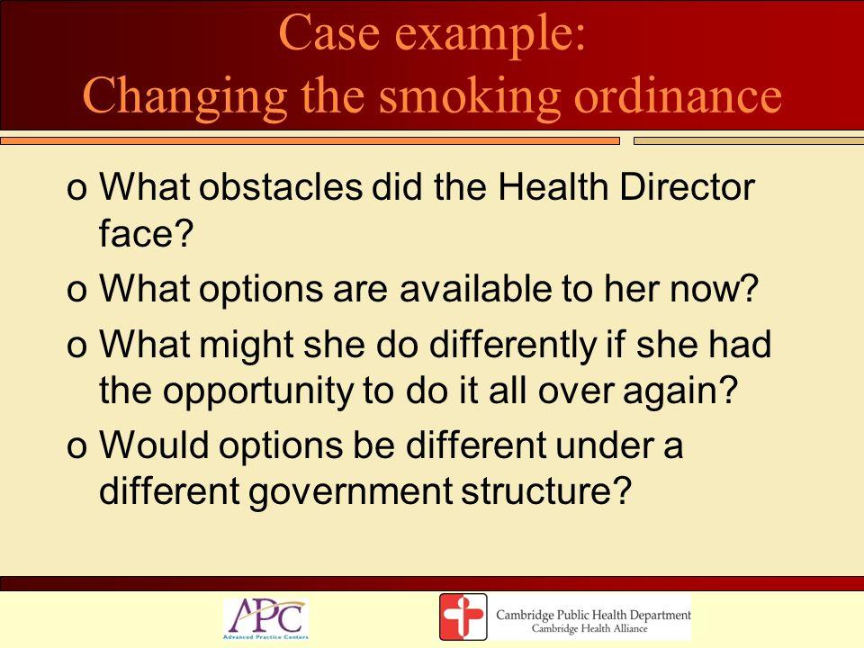 Case example: Changing the smoking ordinance