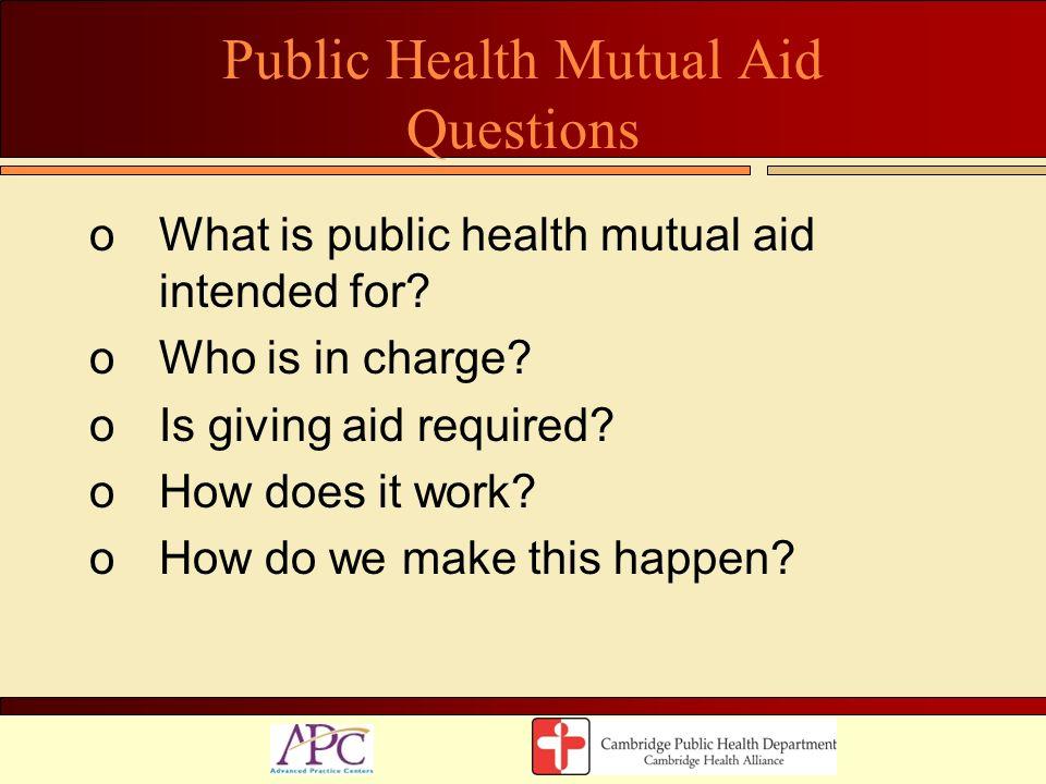 Public Health Mutual Aid Questions