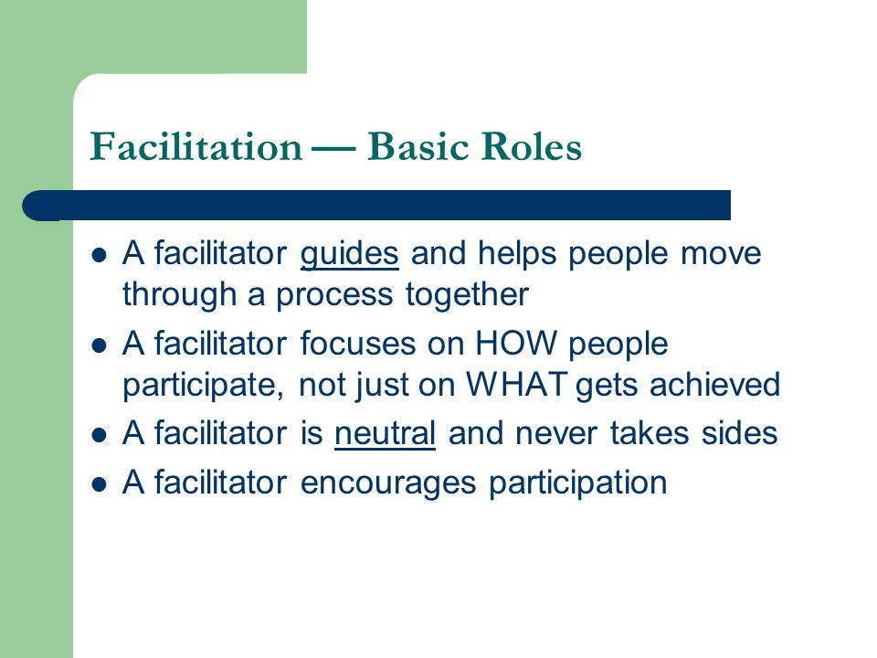Facilitation — Basic Roles