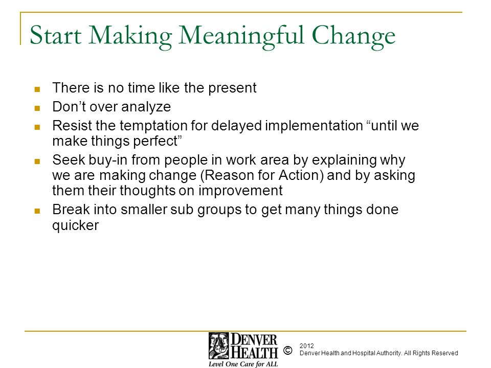 Start Making Meaningful Change