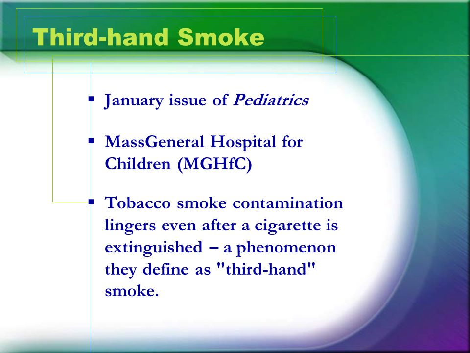 Third-hand Smoke January issue of Pediatrics