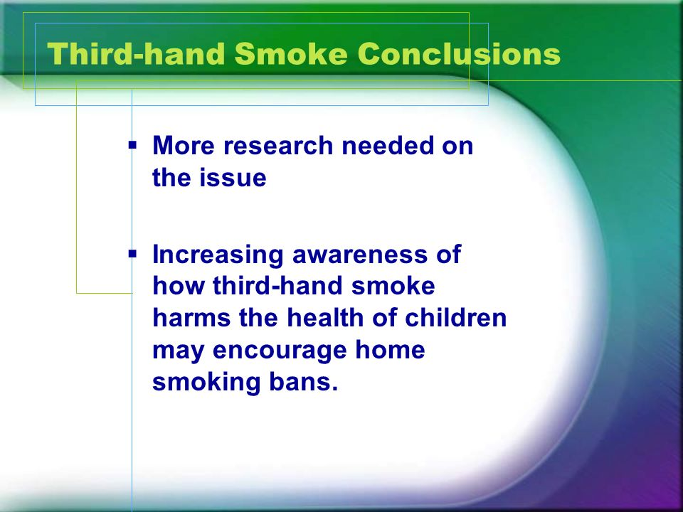 Third-hand Smoke Conclusions